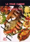 Guy Felix - La Vraie Cuisine Mauricienne