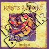 Indigo - Roots & Moods