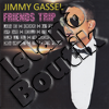 Jimmy Cassel - Friends Trip