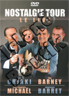 Guy Criaki - Paul Barney - Jean-Francois Michael - Dominique Barret - Nostalgie Tour Le Live (DVD)