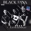 Black Faya  - La Vie Konplet